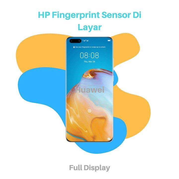 HP Fingerprint Sensor Di Layar Huawei