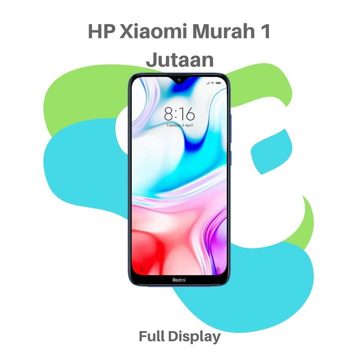 HP Xiaomi Murah 1 Jutaan
